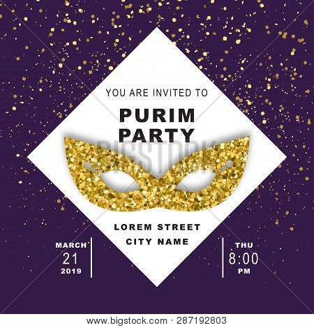 Purim Party, Jewish Celebration Party Invitation, Vector Illustration. Carnival Mask Made Of Gold Gl