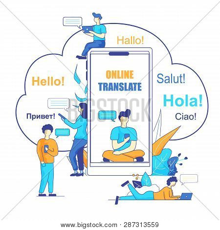 Vector Illustration Online Translate Using Chatbot on White Background. In Foreground on Screen Smartphone Young Man Communicates with Foreign Users Using Chatbot Online Translator. poster