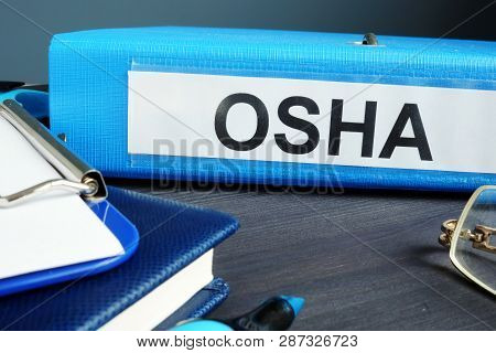 Folder With Label Occupational Safety And Health Administration Osha.