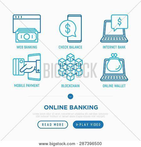 Online Banking Thin Line Icons Set: Web Banking, Check Balance, Internet Bank, Mobile Bank, Blockcha