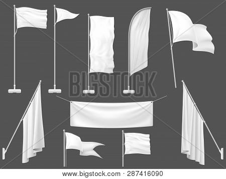 Mockup Flag. White Flags, Blank Canvas Banner And Fabric Flag On Flagpole 3d Template Vector Illustr