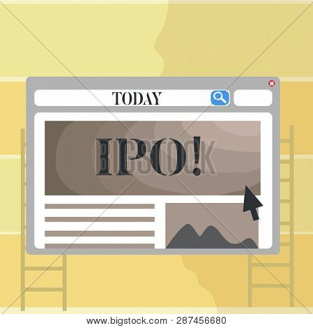 Writing Note Showing Ipo. Business Photo Showcasing Initial Public Offering First Time Stock Of Comp