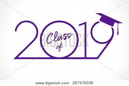 Class Of 20 19 Year Graduation Banner, Awards Concept. T-shirt Idea, Holiday Blue And Violet Invitat