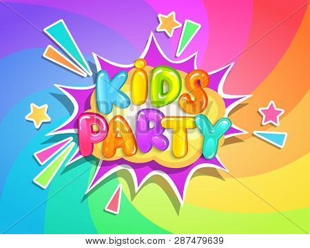Kids Party Banner On Rainbow Swirl Spiral Background In Cartoon Style. Place For Fun And Play, Kids