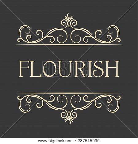 Flourish Swirls Vintage  Vector Flourishes Ornate Curly Decoration. Calligraphic Border Element. Han
