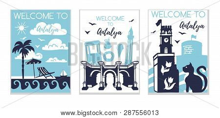 Welcome To Antalya. Travel To Turkey Concept. Set Of Three Vector Illustrations With Silhouette Symb