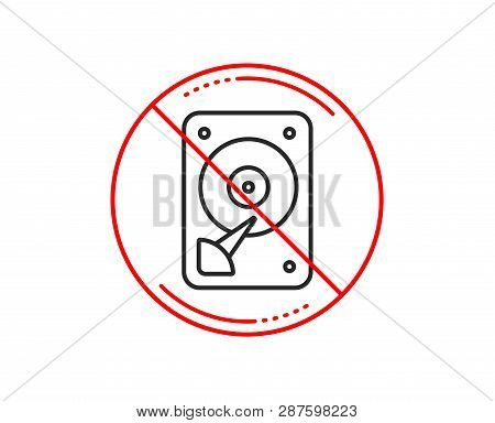 No Or Stop Sign. Hdd Icon. Hard Disk Storage Sign. Hard Drive Memory Symbol. Caution Prohibited Ban