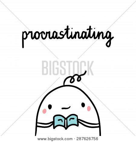 Procrastinating Bad Habit Hand Drawn Illustration With Cute Marshmallow