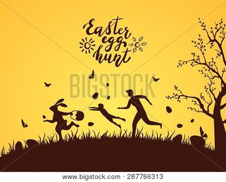 Silhouette Of Easter Rabbit With Eggs Runaway From People. Lettering Easter Egg Hunt On Orange Backg