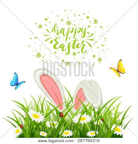 Easter Theme With Bunny Ears In Grass Isolated On White Background. Lettering Happy Easter With Butt