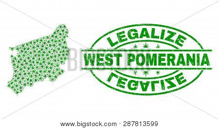Vector Cannabis West Pomeranian Voivodeship Map Collage And Grunge Textured Legalize Stamp Seal. Con