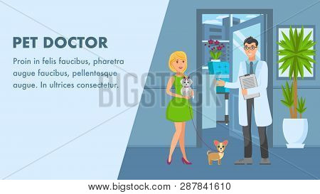 Pet Doctor Appointment Banner Vector Template. Veterinarian Meet Pet Lover With Dogs. Woman, Vet Doc