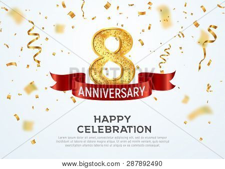 8 Years Anniversary Vector Banner Template. Eight Year Jubilee With Red Ribbon And Confetti On White