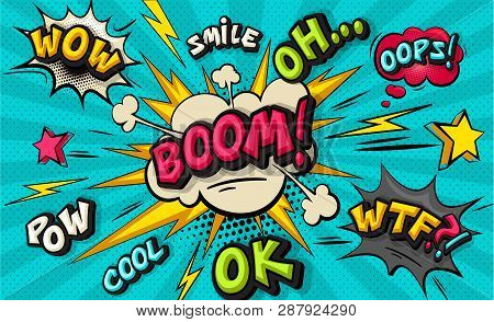 Boom Pop Art Cloud Bubble. Funny Speech Bubble. Trendy Colorful Retro Oh, Cool, Pow, Smile, Wow, Boo