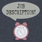 Text sign showing Job Description. Conceptual photo Document that establishes duties requirements experience. poster