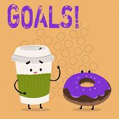 Text sign showing Goals. Conceptual photo Desired Achievements Targets What you want to accomplish in the future. poster