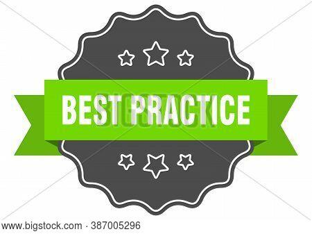 Best Practice Isolated Seal. Best Practice Green Label. Best Practice