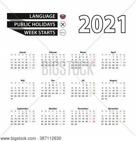 Calendar 2021 In Slovak Language, Week Starts On Monday. Vector Calendar 2021 Year.