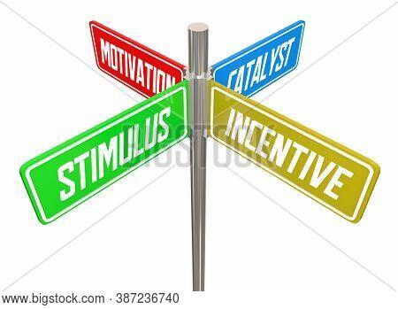 Stimulus Incentive Motivation Street SIgns Economic Boost 3d Illustration