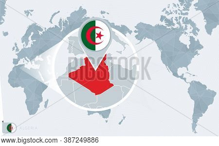 Pacific Centered World Map With Magnified Algeria. Flag And Map Of Algeria On Asia In Center World M