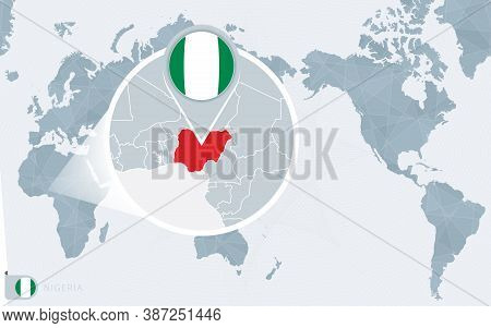 Pacific Centered World Map With Magnified Nigeria. Flag And Map Of Nigeria On Asia In Center World M