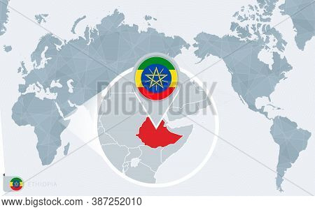 Pacific Centered World Map With Magnified Ethiopia. Flag And Map Of Ethiopia On Asia In Center World