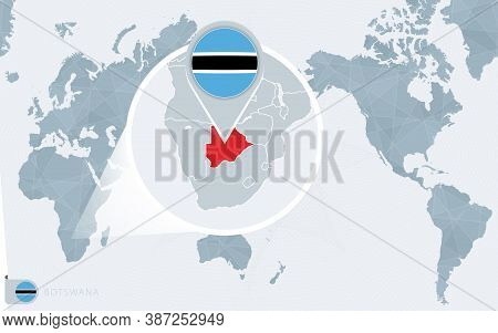 Pacific Centered World Map With Magnified Botswana. Flag And Map Of Botswana On Asia In Center World