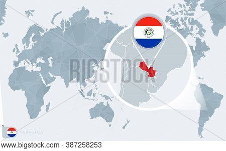 Pacific Centered World Map With Magnified Paraguay. Flag And Map Of Paraguay On Asia In Center World