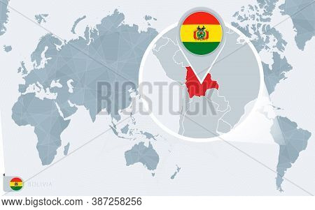 Pacific Centered World Map With Magnified Bolivia. Flag And Map Of Bolivia On Asia In Center World M