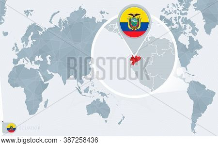 Pacific Centered World Map With Magnified Ecuador. Flag And Map Of Ecuador On Asia In Center World M
