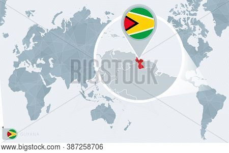 Pacific Centered World Map With Magnified Guyana. Flag And Map Of Guyana On Asia In Center World Map