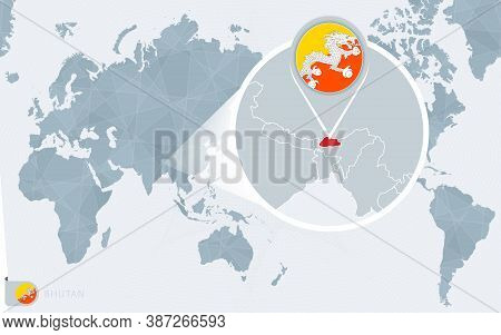 Pacific Centered World Map With Magnified Bhutan. Flag And Map Of Bhutan On Asia In Center World Map