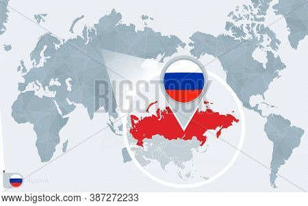 Pacific Centered World Map With Magnified Russia. Flag And Map Of Russia On Asia In Center World Map