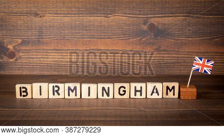 Birmingham. City In England. British Flag And Letters Of The Alphabet