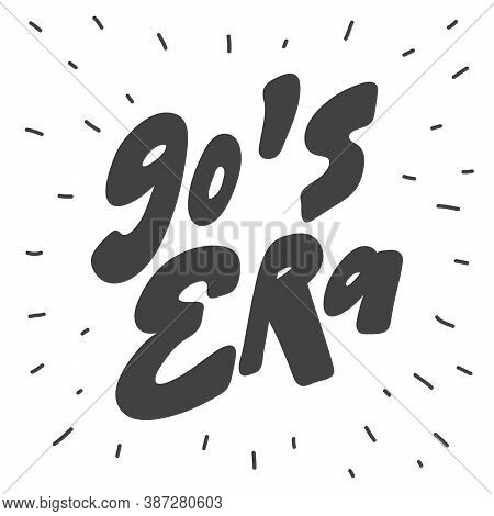 90 S Era. Hand Drawn Lettering Logo For Social Media Content