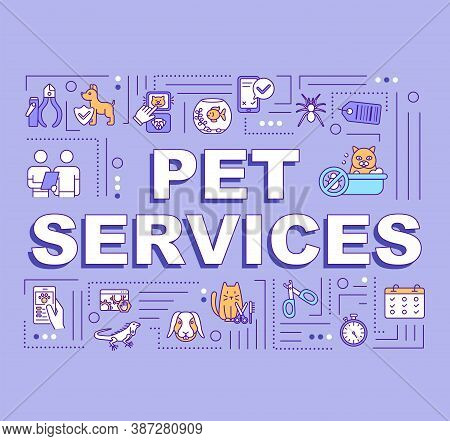 Pet Services Word Concepts Banner. Grooming. Vet Clinic. Animal Care. Infographics With Linear Icons