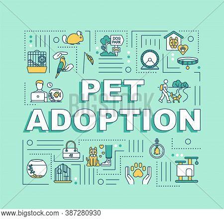 Pet Adoption Word Concepts Banner. Animal Care And Love. Human And Animal Relationship. Infographics