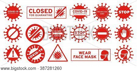 Restricted Zone, Closed For Coronavirus Quarantine And Sars-cov-2 Sign. Stop Corona, Wear Face Mask