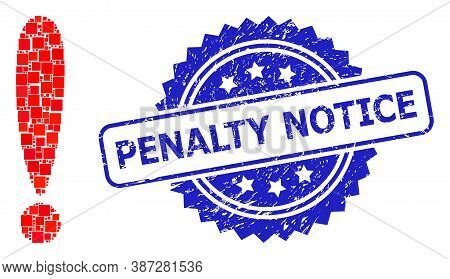 Vector Collage Exclamation Sign, And Penalty Notice Rubber Rosette Seal Imitation. Blue Stamp Seal H