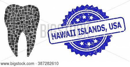 Vector Collage Dental Tooth, And Hawaii Islands, Usa Dirty Rosette Seal Imitation. Blue Stamp Seal C