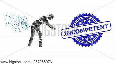 Vector Collage Farting Person, And Incompetent Corroded Rosette Seal Print. Blue Stamp Seal Has Inco