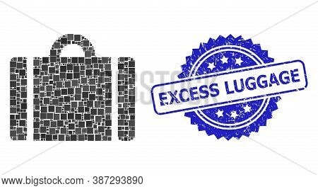 Vector Mosaic Luggage, And Excess Luggage Grunge Rosette Stamp Seal. Blue Stamp Seal Has Excess Lugg