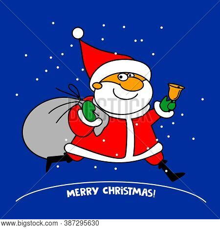 Funny Santa Claus Character With A Bag Of Gifts And A Bell.. For Christmas Cards, Banners And Labels