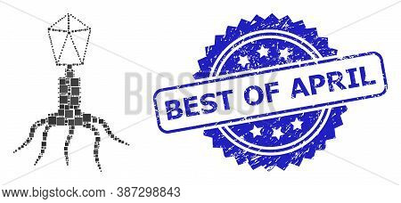 Vector Mosaic Virus, And Best Of April Textured Rosette Seal Print. Blue Seal Includes Best Of April