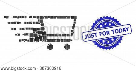 Vector Collage Shopping Cart, And Just For Today Corroded Rosette Stamp Seal. Blue Stamp Seal Has Ju