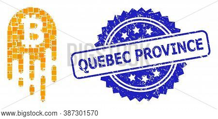 Vector Mosaic Melting Bitcoin, And Quebec Province Dirty Rosette Stamp. Blue Stamp Seal Has Quebec P