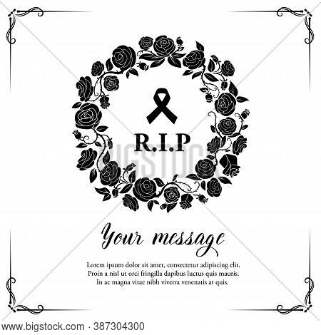 Funeral Vector Card With Rose Flowers Wreath And Flourishes With Black Mourning Ribbon And Rip Typog