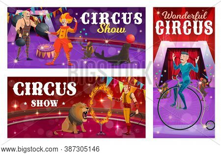 Circus Show Vector Banners With Strongman, Clown, Tamer And Retro Bicycle Rider Characters. Cartoon