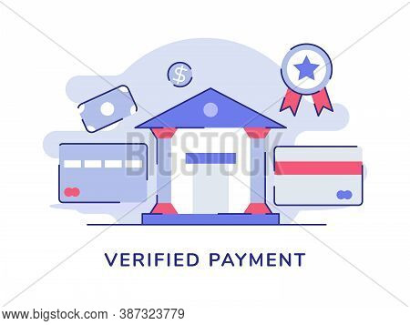 Verified Payment Bank Office Building Card Bank Money Dollar Certificate White Isolated Background W