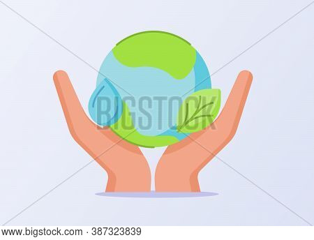 Ave The Earth Concept Hand Hold Water Droplet Leaf Earth White Isolated Background With Flat Style